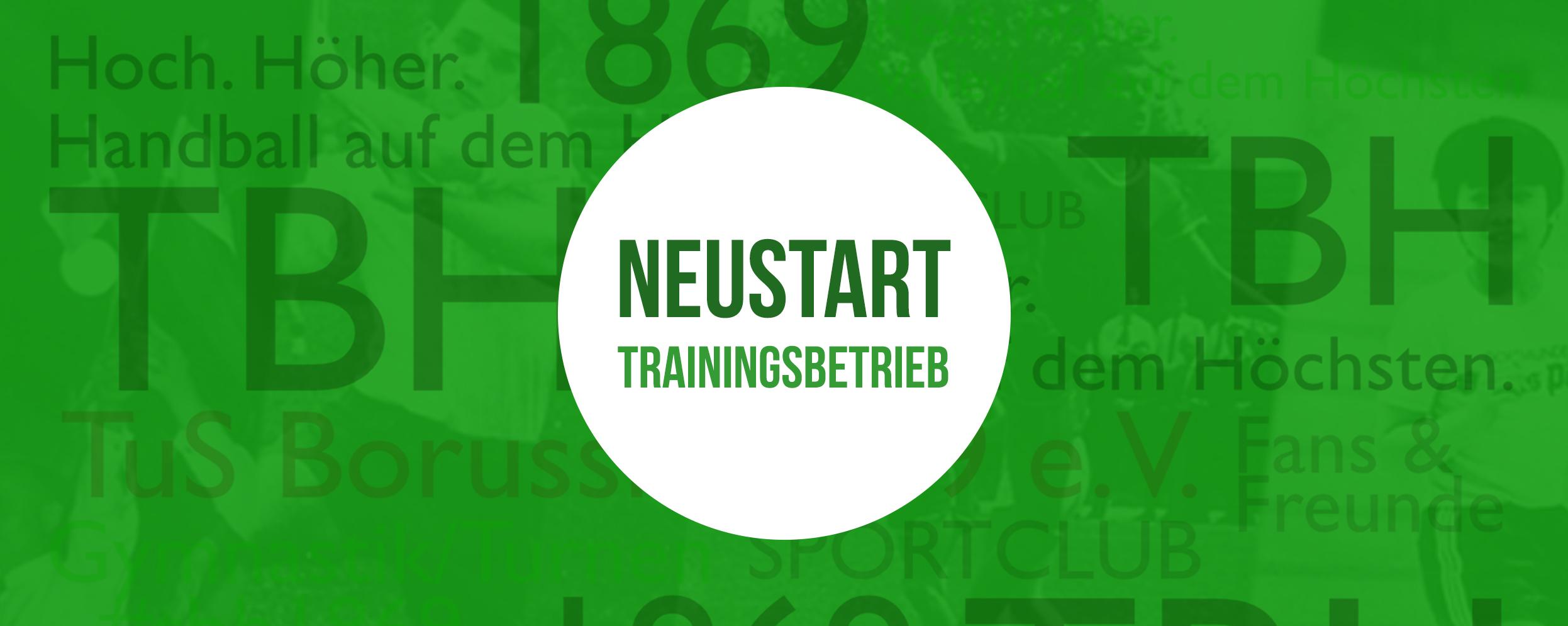 Neustart des Trainingsbetriebs!